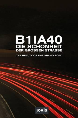 B1/A40: The Beauty of the Grand Road (Paperback)