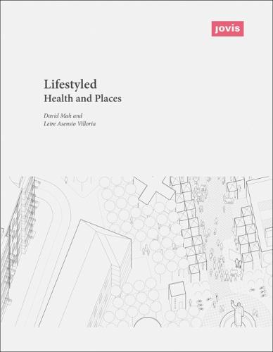 Lifestyled: Health and Places (Paperback)