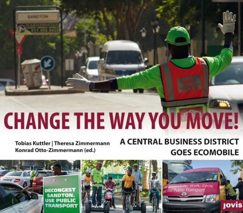 Change the Way You Move: A Central Business District Goes Ecomobile (Paperback)
