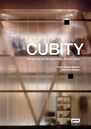 CUBITY: Energy-Plus and Modular Future Student Living (Hardback)
