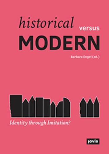 Historical versus Modern: Identity through Imitation? (Paperback)