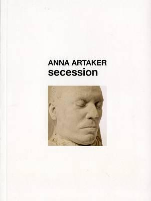 Anna Artaker - Secession (Paperback)