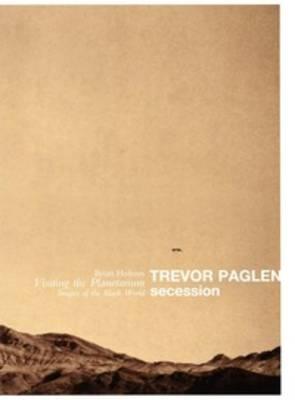 Trevor Paglen - Secession (Paperback)