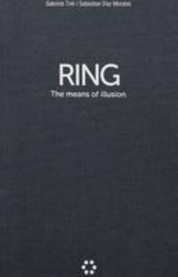 Gabriele Tinti / Sebastian Diaz Morales - Ring. The Means of Illusion (Hardback)