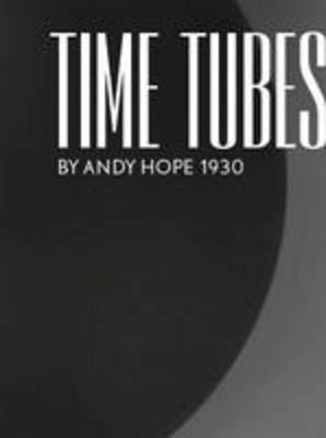 Time Tubes by Andy Hope 1930 (Paperback)