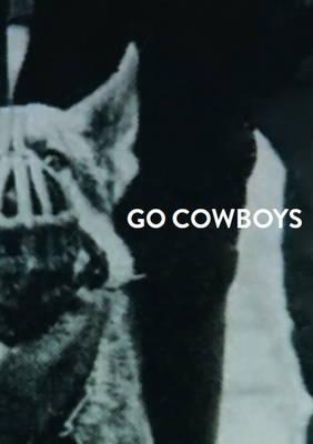 Go Cowboys - Larissa Aharoni (Paperback)