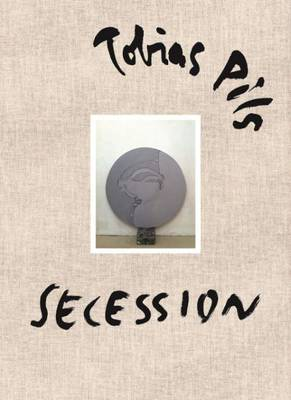Tobias Pils - Secession (Hardback)