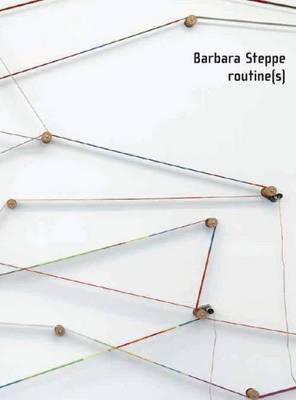 Barbara Steppe - Routine(S) (Paperback)