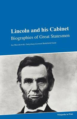 Lincoln and His Cabinet (Paperback)
