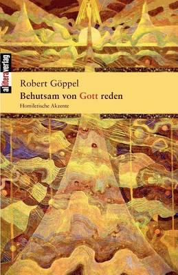 Behutsam Von Gott Reden (Paperback)