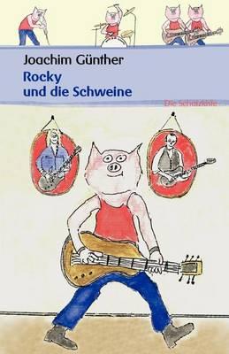 Rocky Und Die Schweine (Paperback)