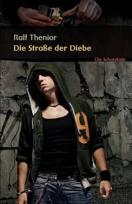 Die Strae Der Diebe (Paperback)