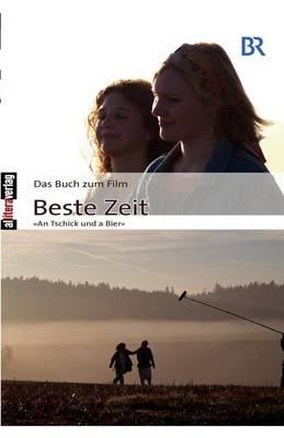 Das Buch Zum Film: Beste Zeit (Paperback)