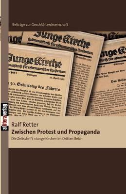 Zwischen Protest Und Propaganda (Paperback)