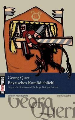 Bayrisches Komodiebuchl (Paperback)