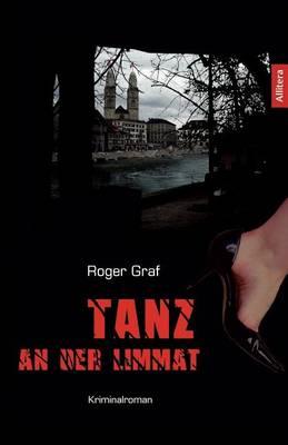 Tanz an Der Limmat (Paperback)