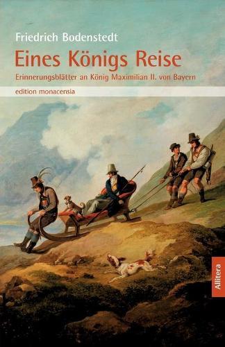 Eines Koenigs Reise (Paperback)