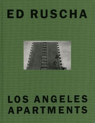 Ed Ruscha: Los Angeles Apartments (Hardback)