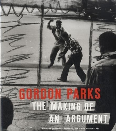 Gordon Parks: The Making of an Argument (Hardback)