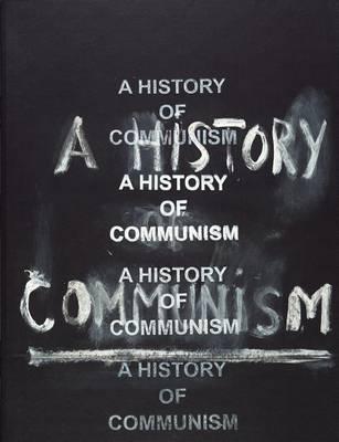 History of Communism (Paperback)