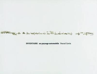 Pascal Cavin: Inventaire, un paysage automobile (Hardback)