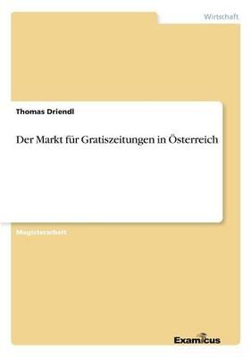 Der Markt Fur Gratiszeitungen in Osterreich (Paperback)