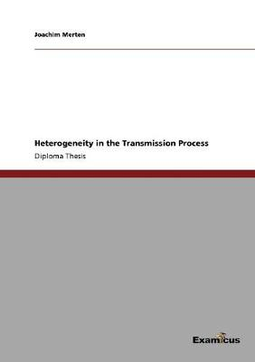 Heterogeneity in the Transmission Process (Paperback)