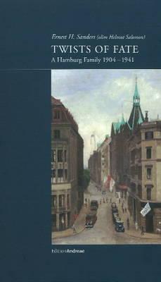 Twists of Fate: A Hamburg Family 1904-1941 (Hardback)