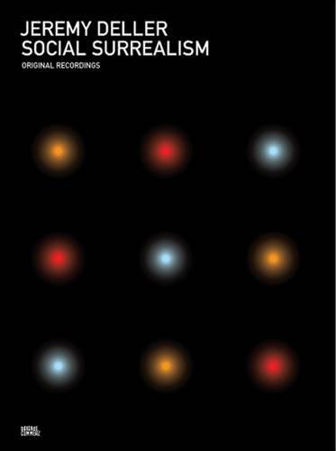 Jeremy Deller: Social Surrealism (CD-Audio)