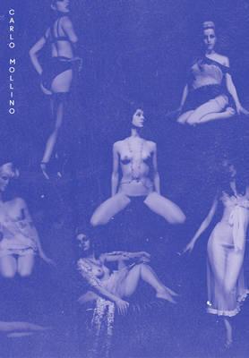 Carlo Mollino's Intimate Universe: Un Messaggio Dalla Camera Oscura (Hardback)