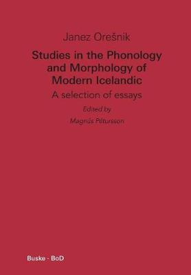 Studies in the Phonology and Morphology of Modern Icelandic (Paperback)