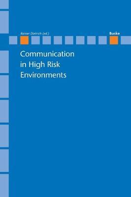 Communication in High Risk Enviroments (Paperback)