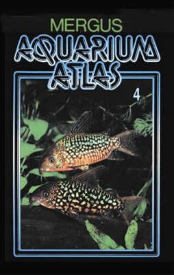 Aquarium Atlas: v. 4 (Hardback)