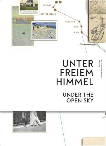 Under the Open Sky: Traveling with Wassily Kandinsky and Gabriele Munter (Hardback)