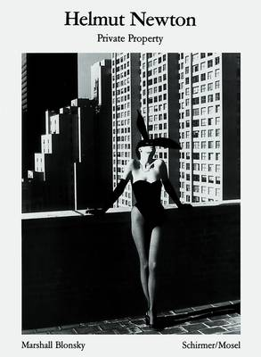 Helmut Newton: Private Property - Schirmer Visual Library No. 1 (Paperback)