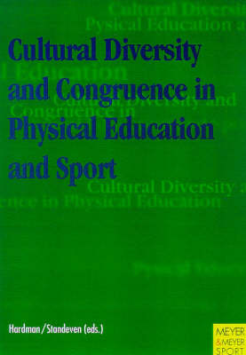 Cultural Diversity and Congruence in Physical Education and Sport (Paperback)