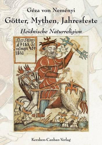 Mythen, G Tter, Jahresfeste (Paperback)