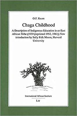 Chaga Childhood: A Description Of Indigenous Education In An East African Tribe (Paperback)