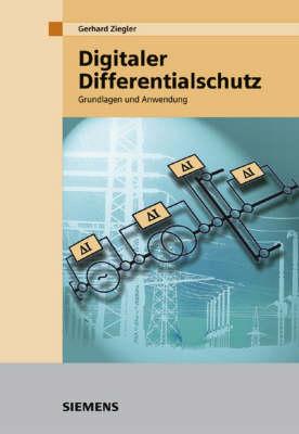 Digitaler Differentialschutz: Grundlagen Und Anwendungen (Hardback)