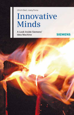 Innovative Minds: A Look Inside Siemens- Idea Machine (Hardback)