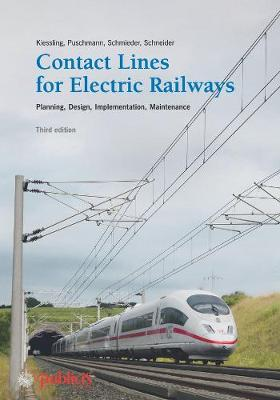 Contact Lines for Electric Railways: Planning, Design, Implementation, Maintenance (Hardback)