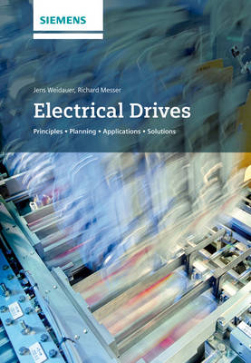 Electrical Drives: Principles, Planning, Applications, Solutions (Hardback)