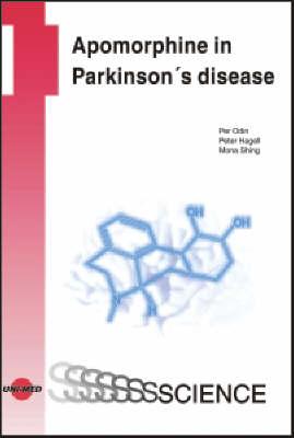 Apomorphine in Parkinson's Disease - Uni-Med Science (Hardback)
