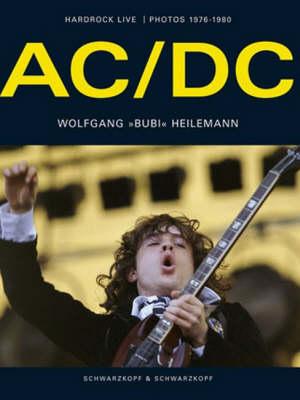 """AC/DC"": Hardrock Live, Photos 1976-1980 (Hardback)"