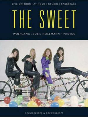 "The ""Sweet"": Live on Tour, at Home, Studio, Backstage (Hardback)"