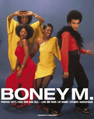 """Boney M"": Live on Tour, at Home, Studio, Backstage (Hardback)"