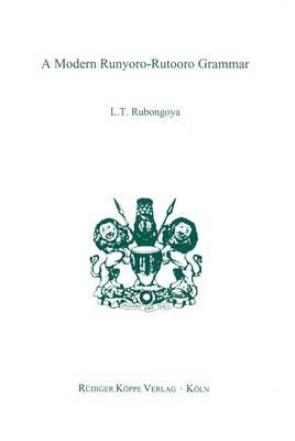 A Modern Runyoro-Rutooro Grammar (Paperback)