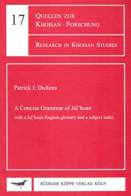 A Concise Grammar of Ju/'hoan: With a Ju/'hoan-English Glossary and a Subject Index (Paperback)