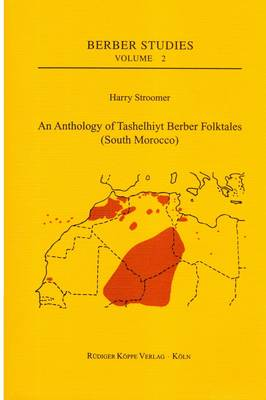 An Anthology of Tashelhiyt Berber Folktales (South Morocco): Berber-English (Paperback)