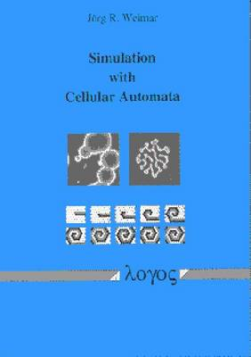 Simulation with Cellular Automata (Paperback)